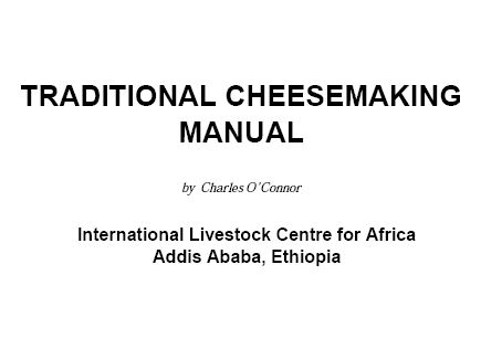 Traditional Cheesemaking Manual-ILCA
